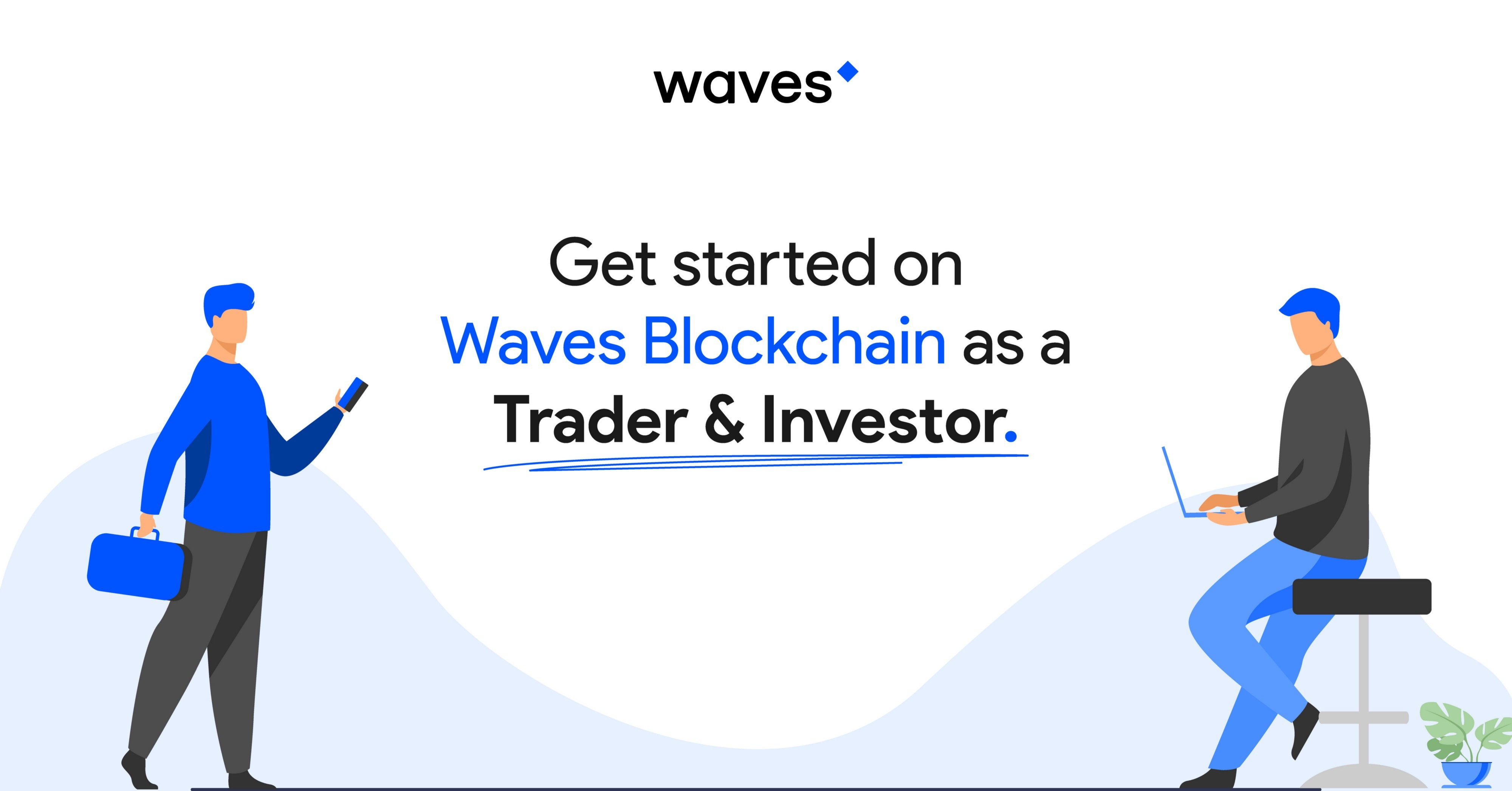 Cover image for Exploring the Trading, Investment & DeFi Opportunities on Waves